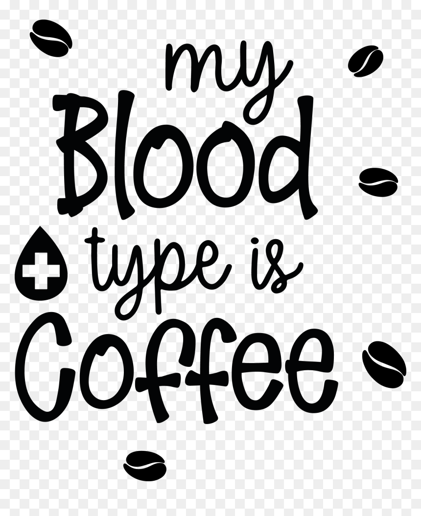 Funny Coffee Quotes Svg Hd Png Download Vhv