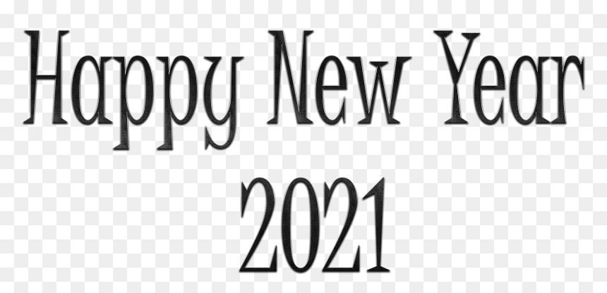 Happy New Year 2021 Png Clipart Calligraphy Transparent Png Vhv