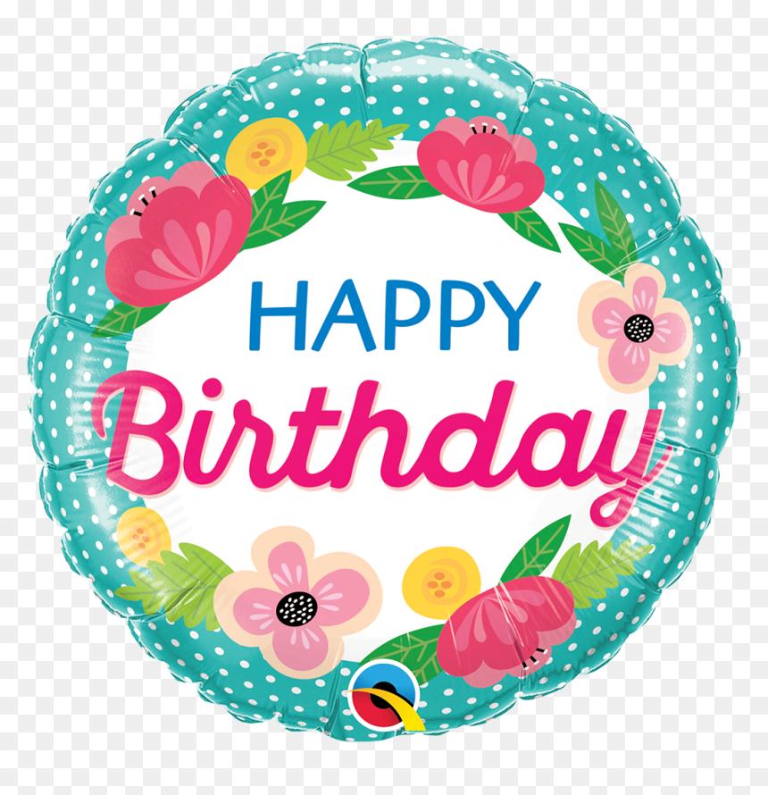 Happy Birthday Flowers Dots Foil Balloon Happy Birthday Flowers And Baloons Hd Png Download Vhv