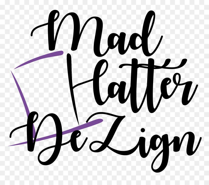 Mad Hatter Dezign Clipart Png Download Calligraphy Transparent Png Vhv