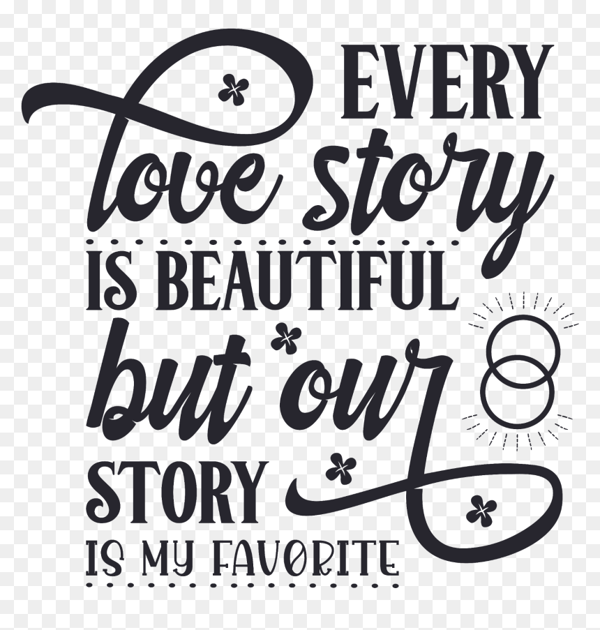 Love Story Quote Valentine Valentinesday Text Calligraphy Hd Png Download Vhv