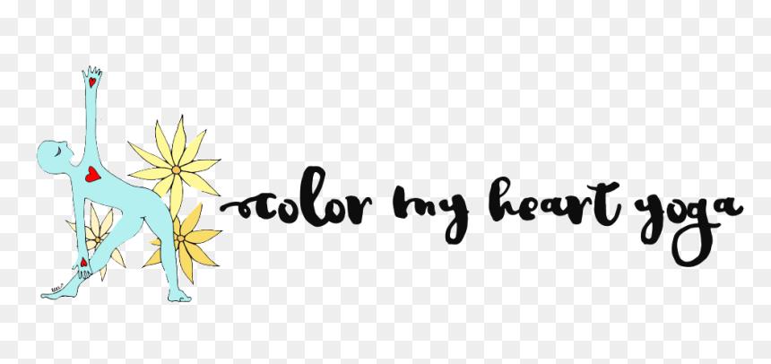 Color My Heart Yoga Banner Png Download Calligraphy Transparent Png Vhv